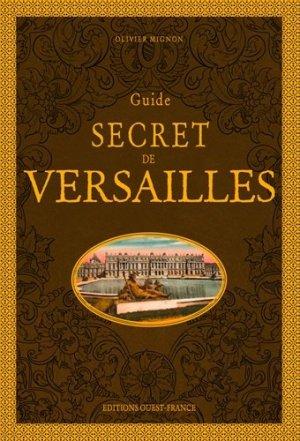 Guide secret de Versailles - Ouest-France - 9782737382611 -