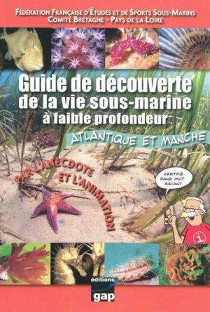 Guide de la découverte de la vie sous-marine à faible profondeur - gap - 9782741703990 -