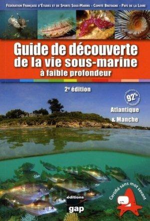 Guide de la découverte de la vie sous-marine à faible profondeur - gap - 9782741706052 -