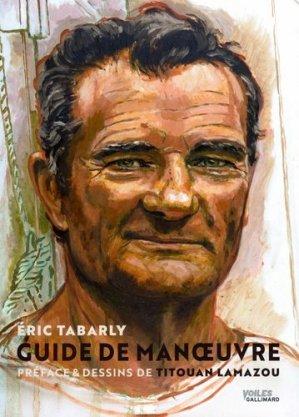 Guide de manoeuvre - gallimard editions - 9782742449569 -