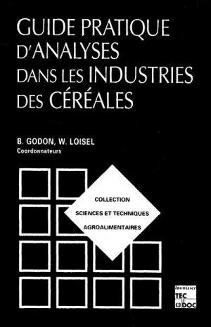 Guide pratique d'analyses dans les industries des céréales - lavoisier / tec et doc - 9782743001230 -