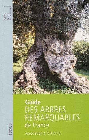 Guide des arbres remarquables de France - edisud - 9782744908217