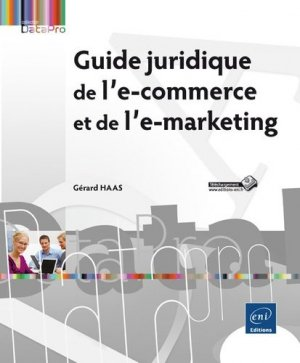 Guide juridique de l'e-commerce et de l'e-marketing - eni - 9782746097551 -