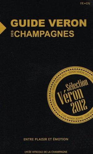 Guide Véron des Champagnes 2012 - la source des bulles - 9782746639614 -
