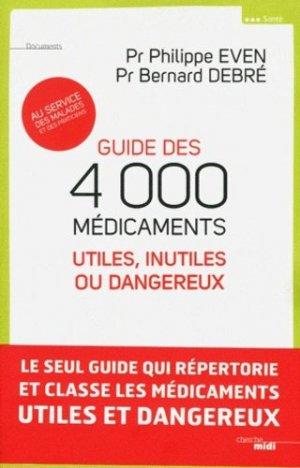 Guide des 4000 médicaments utiles, inutiles ou dangereux - le cherche midi - 9782749121413 -