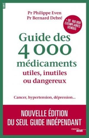 Guide des 4000 médicaments utiles, inutiles ou dangereux - le cherche midi - 9782749133782 -