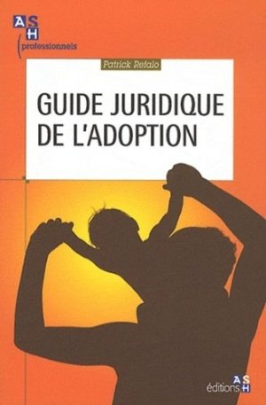 Guide juridique de l'adoption - ash - 9782757305539 -