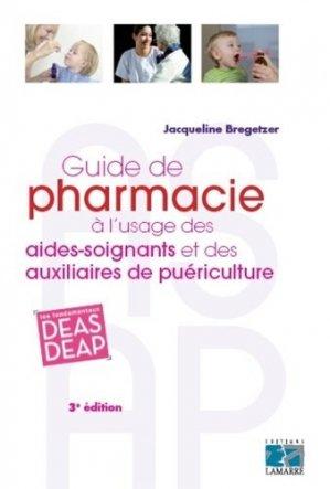 Guide de pharmacie à l'usage des aides-soignants et des auxiliaires de puériculture - lamarre - 9782757309568 -