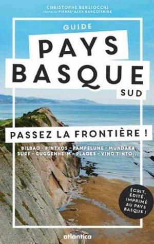 Guide Pays basque sud. Passez la frontière ! - Atlantica - 9782758805328 -