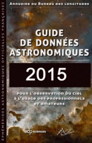 guide de donn es astronomiques 2015 institut de m canique c leste et de calcul des ph m rides. Black Bedroom Furniture Sets. Home Design Ideas