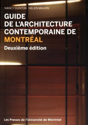Guide de l'architecture contemporaine de Montréal - presses de l'universite de montréal - 9782760636286 -