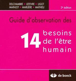 Guide d'observation des 14 besoins de l'être humain - de boeck superieur - 9782804159412 -