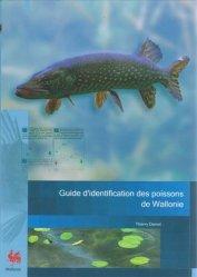 Guide d'identification des poissons de Wallonie - spw - 9782805600395 -