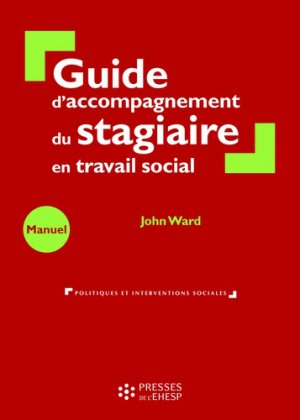 Guide d'accompagnement du stagiaire en travail social - ehesp - 9782810908042