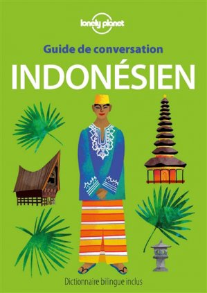 Guide de conversation indonésien - Lonely Planet - 9782816171754 -