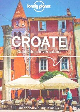 Guide de Conversation Croate - lonely planet - 9782816180657 -
