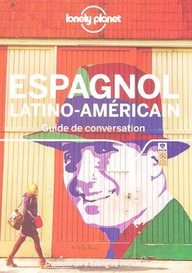 Guide de Conversation Espagnol Latino-Américain - lonely planet - 9782816180671 -