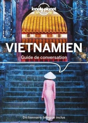 Guide de conversation vietnamien - Lonely Planet - 9782816185720 -