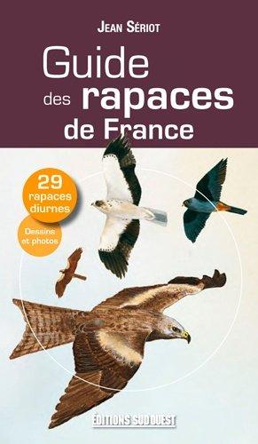 Guide des rapaces de France - sud ouest - 9782817700519 -