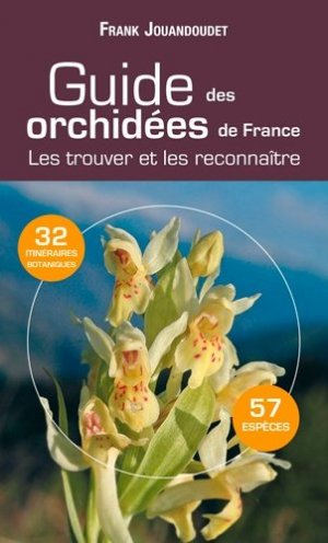 Guide des orchidées de France - sud ouest - 9782817701080 -