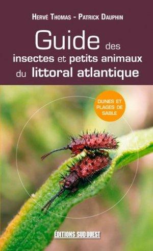 Guide des insectes et petits animaux du littoral atlantique - sud ouest - 9782817701974 -