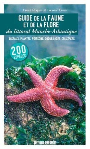 Guide de la faune et de la flore du littoral Manche-Atlantique - sud ouest - 9782817706467 -
