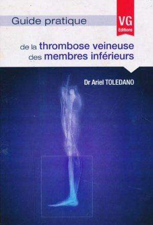 Guide pratique de la thrombose veineuse des membres inférieurs - vernazobres grego - 9782818307250 -