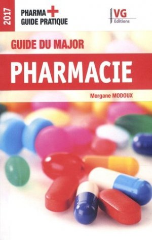 Guide du major Pharmacie - vernazobres grego - 9782818315934 -