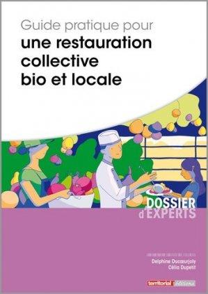 Guide pratique pour une restauration collective bio et locale - territorial - 9782818614709 -
