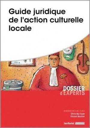 Guide juridique de l'action culturelle locale - territorial - 9782818616673 -