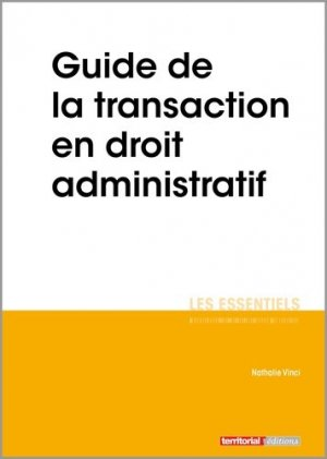 Guide de la transaction en droit administratif - territorial - 9782818617113 -