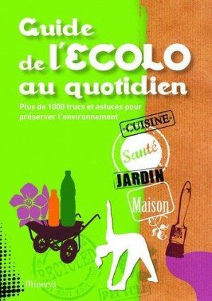 Guide de l'Ecolo au quotidien - minerva - 9782830712391 -