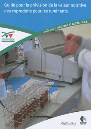 Guide pour la prévision de la valeur nutritive des coproduits pour les ruminants - technipel / institut de l'elevage - 9782841485703 -