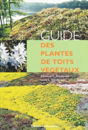 Guide des plantes de toits végétaux - rouergue editions - 9782841569083 -