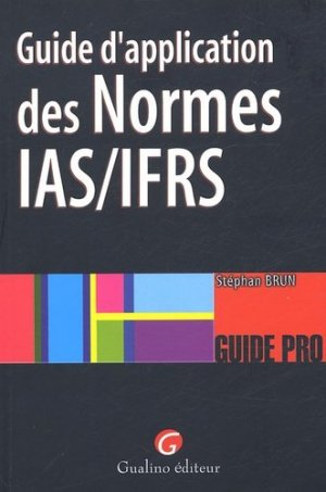 Guide d'application des Normes IAS/IFRS - gualino - 9782842008796 -