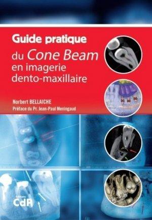 Guide pratique du cone beam en imagerie dento-maxillaire - cdp - 9782843613135 -