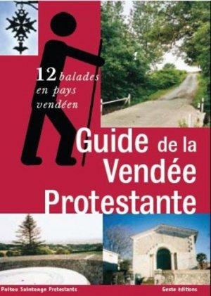 Guide de la Vendée protestante - geste - 9782845613560 -