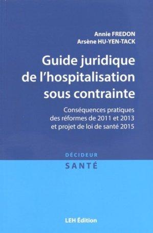 Guide juridique de l'hospitalisation sous contrainte - les etudes hospitalieres - 9782848745930 -