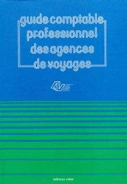 Guide comptable professionnel des agences de Voyages - celse - 9782850090868 -