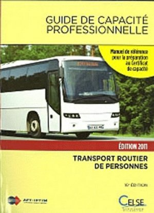 Guide de capacité professionnelle 2011 - Celse - 9782850093364 -