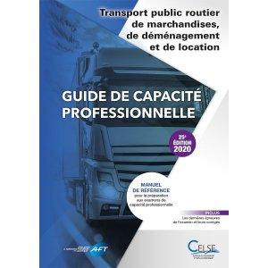 Guide de capacité professionnelle transport public routier de marchandises, de déménagement et de location - celse - 9782850094217 -