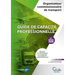 Guide de capacité professionnelle commissionnaire organisateur de transport - celse - 9782850094231 -
