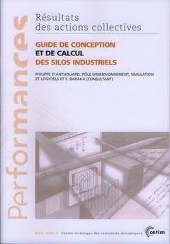 Guide de conception et de calcul des silos industriels - cetim - 9782854005981 -