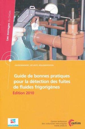 Guide de bonnes pratiques pour la détection des fuites de fluides frigorigènes - cetim - 9782854009248 -