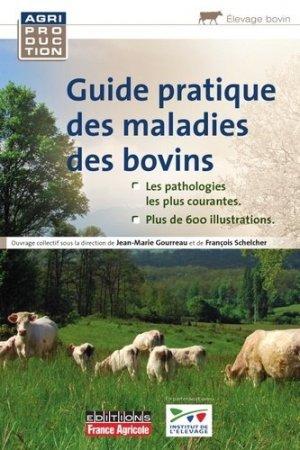 Guide pratique des maladies des bovins - france agricole - 9782855572062 -