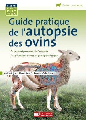 Guide pratique de l'autopsie des ovins - france agricole - 9782855574370 -