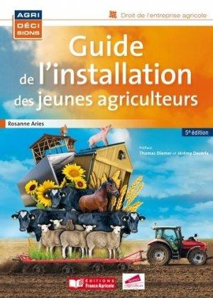 Guide de l'installation des jeunes agriculteurs - france agricole - 9782855574561 -