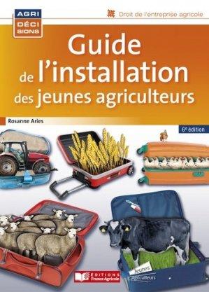 Guide de l'installation des jeunes agriculteurs - france agricole - 9782855575704 -