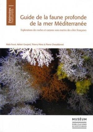 Guide de la faune profonde de la mer Méditerranée - museum national d'histoire naturelle - mnhn - 9782856538029 -