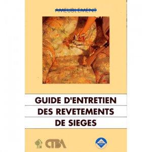Guide d'entretien des revêtements de sièges - fcba - 9782856840047 -